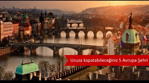 Ucuz Tatil Yapabileceğiniz 5 Avrupa Şehri